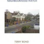 Terry Bond, Neighbourhood Watch - Catologue