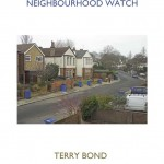 Terry Bond, Neighbourhood Watch - Catologue